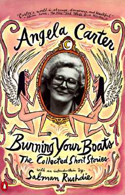 Burning Your Boats By Carter, Angela