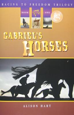 Gabriel's Horses By Hart, Alison